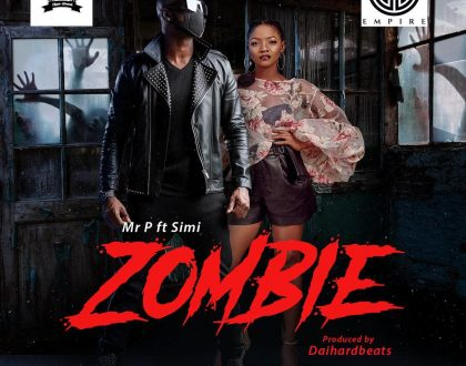 Mr. P - Zombie Ft. Simi