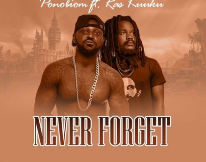 Yaa Pono ft Ras Kuuku – Never Forget