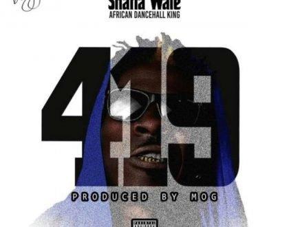 Music: Shatta Wale Drops New Single Dubbed '419 (Code)'